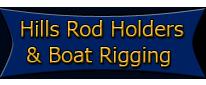 Hills Rod Holders